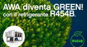 AWA diventa GREEN con il refrigerante R454B!